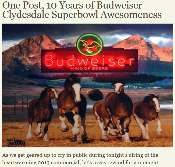 a review of the commercials of budweiser throughout the years Super bowl ad review: super bowl commercials are budweiser, not backing down many winners of doritos crash the super bowl contests over the years.
