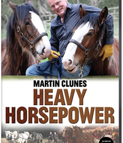 Friday Flicks: 'Martin Clunes: Heavy Horsepower'
