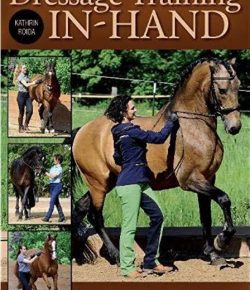 "Book Review: ""Dressage Training In-Hand"" by Kathrin Roida"