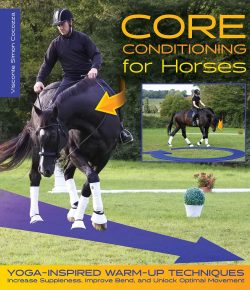 Book Review: 'Core Conditioning for Horses: Yoga-Inspired Warm-Up Techniques'