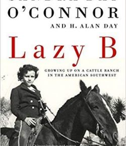 "Book Review: ""Lazy B: Growing Up on a Cattle Ranch in the American Southwest"""