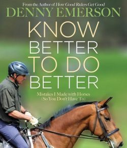 """Book Review: """"Know Better to Do Better: Mistakes I Made with Horses (So You Don't Have To)"""""""
