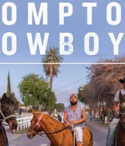 """Why This Rural Middle-Aged White Woman Is Looking Forward to Reading the New Book """"Compton Cowboys: The New Generation of Cowboys in America's Urban Heartland"""""""