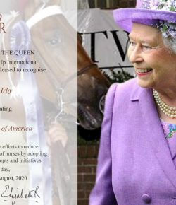 Her Majesty Queen Elizabeth, II Recognizes Horseman and Animal Advocate Marty Irby