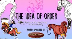 The Idea of Order: Horses Are Liars…