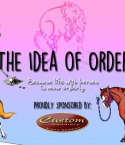 The Idea of Order: If Your Horse Had an Agenda…