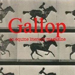 Gallop Literary Magazine: Not Your Average Horse Magazine